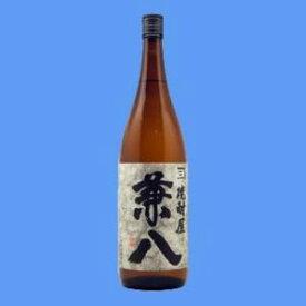 お酒 ギフト プレゼント 四ッ谷酒造 兼八 ( かねはち ) 25° 1800ml