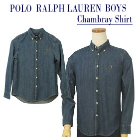POLO by Ralph Lauren Boy's定番シャンブレー 長袖デニムシャツボタンダウンシャツ送料無料