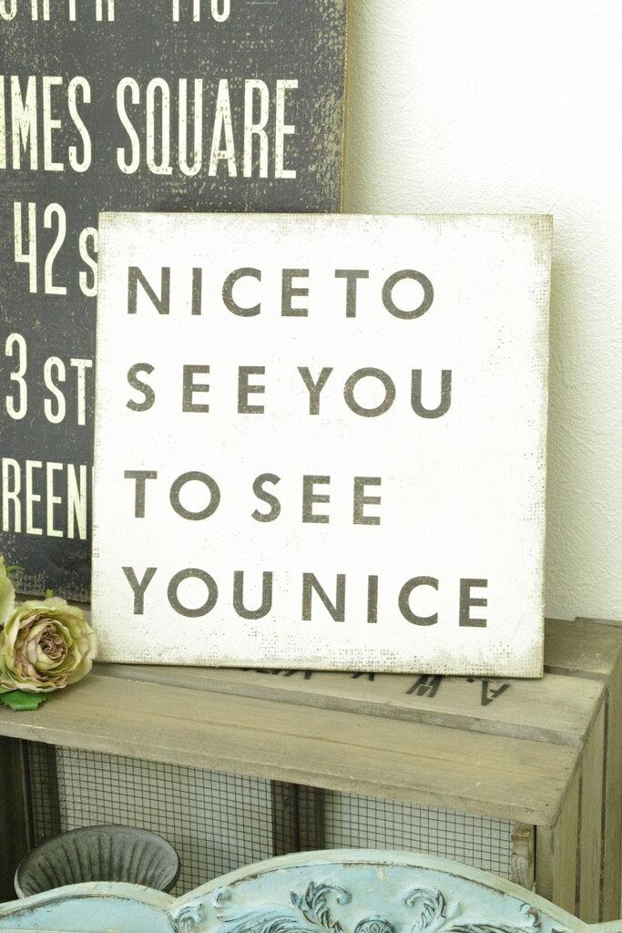 アンティーク風 雑貨 サインボード サインプレート ウッドボード アンティーク雑貨【Wood sigh NICE TO SEE YOU】