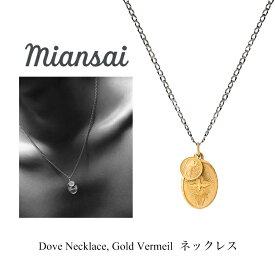 Miansai ミアンサイ ネックレス Dove Necklace Gold Vermeil 18K メンズ レディース アクセサリー ペンダント ジュエリー プレゼント マイアンサイ
