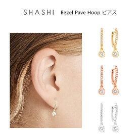 SHASHI Bezel Pave Hoop ピアス 両耳用 ゴールド ローズゴールド シルバー 3色 18K ベゼルパヴェフープピアス 両耳用 レディース アクセサリー イヤリング ジュエリー プレゼント