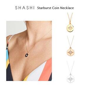 SHASHI Starburst Coin Necklace ゴールド ローズゴールド シルバー 3色 18K シャシ スターダストコインネックレス レディース アクセサリー ジュエリー プレゼント