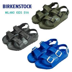 (SALE)BIRKENSTOCK(ビルケンシュトック)MILANO KIDS EVA ミラノキッズEVAサンダル(20〜22cm)31/33/34【宅配便】