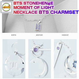 BTS X STONEHENGE [MOMENT OF LIGHT NECKLACE BTS CHARMSET] BIRTH, DESTINY, COEXIST