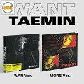 SHINeeTAEMINSOLOMINI2NDアルバム/WANTCD(WANTVER./MOREVER.)選択