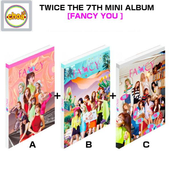 TWICE (トゥワイス)−THE 7TH MINI ALBUM [FANCY YOU ]全3種SET (A ver.、B ver.、C ver.)'FANCY' (TITLE)