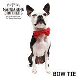 【予約販売】【犬アクセサリー】蝶ネクタイ犬用ネクタイ首輪チワワトイプードルミニチュアダックスフレブル小型犬MandarineBrothers.BowTie
