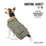 犬服ハンティングジャケットドッグウェア犬の服秋冬MANDARINEBROTHERS/HUNTINGJACKET(XL,XXL)