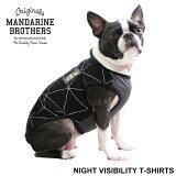 【先行予約受付中】夜間のお散歩にドッグウェア犬の服犬服春夏チワワ、ダックス、トイプードル等MandarineBros.NightVisibilityTshirts