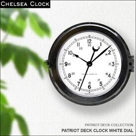 ◎時計 壁掛け時計 置き時計 ホーム リビング アメリカ CHELSEA CLOCK チェルシー・クロック PATRIOT DECK CLOCK WHITEDIAL デッキクロック ホワイトダイアル