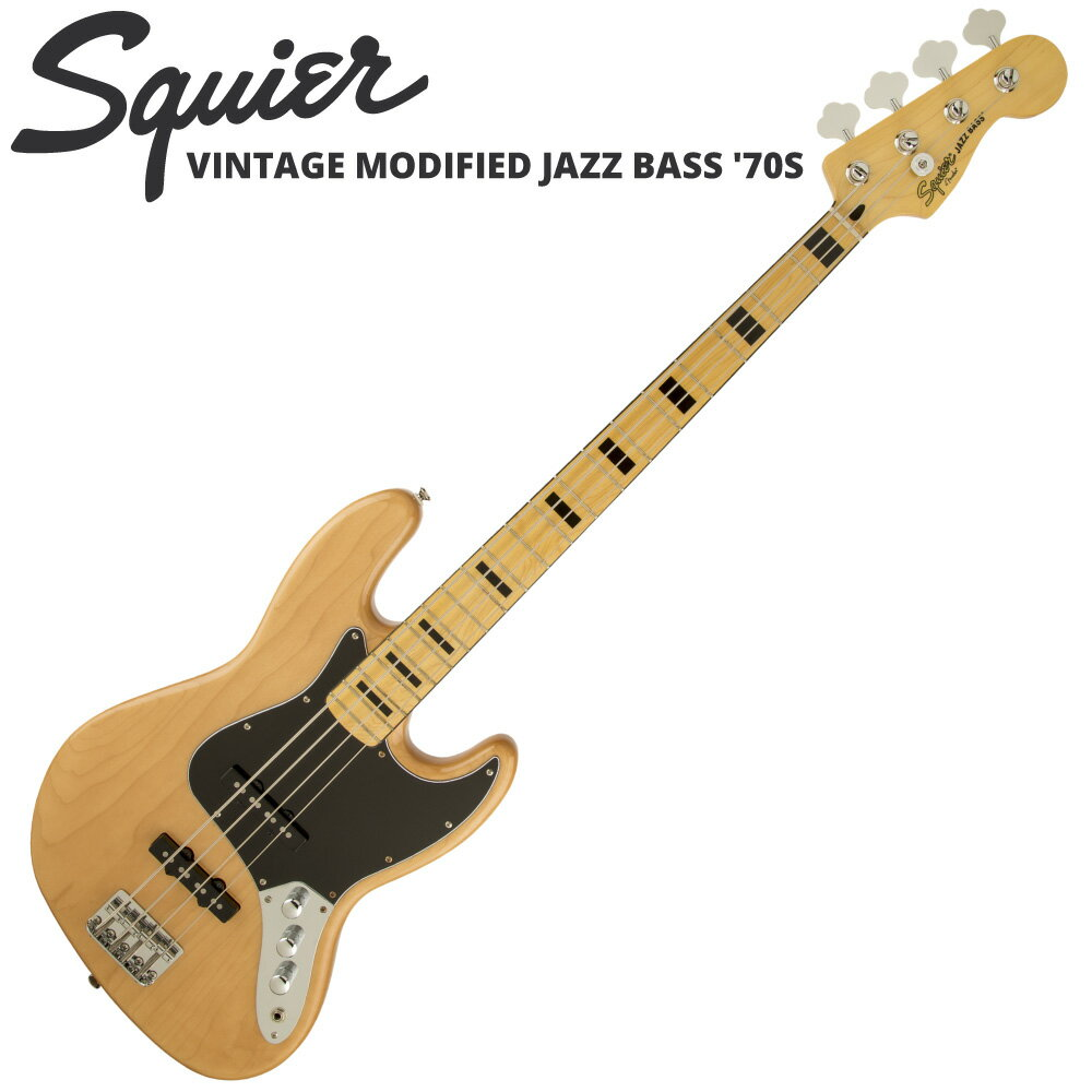 Squier Vintage Modified Jazz Bass '70s NAT エレキベース