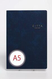 【送料無料*限定特典付き!】CITTA手帳2022年度版(2021年10月始まり)A5 インディゴネイビー