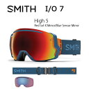 即日発送!2017 スミス SMITH OPTICS ゴーグル I/O 7 High 5 High 5Red Sol-X Mirror/Blue Sensor ...