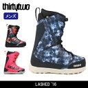 2017 Thirtytwo/32 ブーツ LASHED '16【ブーツ】メンズ