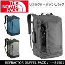 ノースフェイス THE NORTH FACE リフラクター ダッフルバッグ REFRACTOR DUFFEL PACK nm81501【NF-BAG】