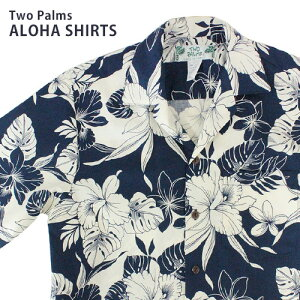 アロハシャツ メンズ Two Palms(トゥーパームス)モンステラ オーキッド ネイビー S・M紺/おしゃれ/結婚式/リゾート/海/夏【YDKG-kd】【RCP】