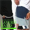 フェイクレイヤードバンド スリットレイヤード スリットレイヤードTシャツ レイヤード シャツ 重ね着風 ユニセックス レディース メンズ