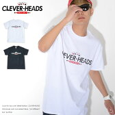 CLEVER-HEADS/クレバーヘッズ/Tシャツ