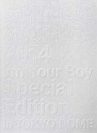 SHINee WORLD 2014〜I'm Your Boy〜 Special Edition in TOKYO DOME (初回生産限定盤)[Blu-Ray] 新品