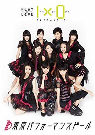東京パフォーマンスドールPLAY×LIVE「1×0」EPISODE2 DVD 新品