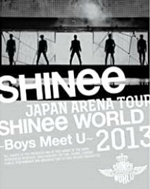 JAPAN ARENA TOUR SHINee WORLD 2013~Boys Meet U~ (初回生産限定盤) [Blu-ray] 新品 マルチレンズクリーナー付き