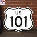 トラフィックサイン 「U.S.Route 101」 アメリカ雑貨 アメリカン雑貨