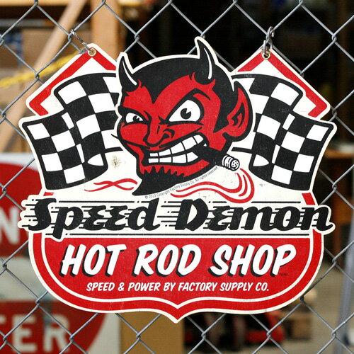 スティールサイン SPEED DEMON HOT ROD SHOP (FSC-001 ) アメリカ雑貨 アメリカン雑貨