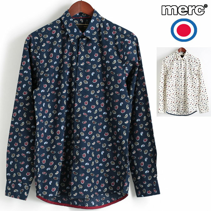 セール メルクロンドン Merc London 長袖シャツ ビッグペイズリー 2色 ネイビー オフホワイト W1 プレミアム メンズ モッズファッション プレゼント ギフト 父の日