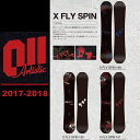 17-18 011 ARTISTIC X FLY SPIN/011 X FLY SPIN/011 ARTISTIC 17-18/011 スノーボード/ゼロワン/...