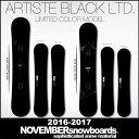 16-17 NOVEMBER ARTISTE BLACK LTD/16-17 ARTISTE BLACK LTD/16-17 ノベンバー/16-17 ノーベンバ...