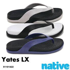..Native【ネイティブ】Yates Lx/ イェーツ ラックス|メンズ レディース ウィメンズ サンダル ビーサン フリップ