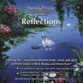 【クーポン対象】 ヘミシンクCD Reflections (リフレクションズ) 【正規品】  ※ 音楽療法CD Hemi-Sync モンロープロダクツ