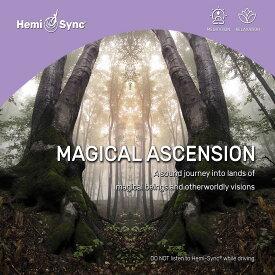 ヘミシンクCD Magical Ascension (マジカル・アセンション) 【正規品】  ※ 音楽療法CD Hemi-Sync モンロープロダクツ 【クーポン対象】【39ショップ】