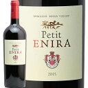 プティ エニーラ 2015 petit ENIRA 赤ワイン ブルガリア メルロー シラー カベルネ 即日出荷 ヴィントナーズ