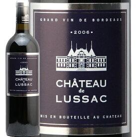 シャトー ド リュサック 2006 Chateau de LUSSAC 赤ワイン フランス ボルドー サンテミリオン フルボディ 即日出荷 バリューボルドー グレープオフ