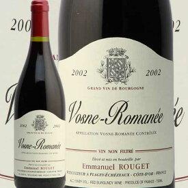 ヴォーヌロマネ 2002 エマニュエル ルジェ Vosne Romanee Emmanuel Rouget 赤ワイン フランス ブルゴーニュ エマニエル あす楽 即日出荷