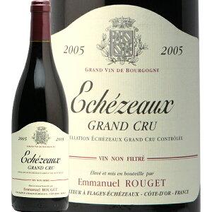 エシェゾー グラン クリュ 2005 エマニュエル ルジェ Echezeaux Grand Cru Emanuel Rouget 赤ワイン フランス ブルゴーニュ 特級畑 ピノ ノワール フィラディス