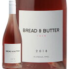 ブレッド&バター ローズ 2018 Bread & Butter Rose ロゼワイン アメリカ カリフォルニア アンド グレープオフ Grape Off やや辛口