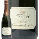 クレマン ド ロワール ブリュット エル L シャトー ド ロレ Cremant de Loire Brut L Chateau de l'AuleeL フランス スパークリングワイン 辛口 泡 フィラディス