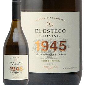 オールド ヴァイン 1945 トロンテス 2018 エル エステコ Old Vines Torrontes El Esteco 白ワイン アルゼンチン カルチャキ ヴァレー スマイル