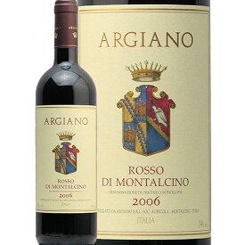 ロッソ ディ モンタルチーノ 2006 アルジャーノ Rosso di Montalcino Argiano 赤ワイン イタリア トスカーナ サンジョベーゼ エノテカ