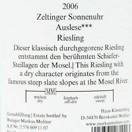 トロッケン***2006マーカスモリトールZeltingerSonnenuhrAusleseTrockenMarkusMolitor白ワインドイツモーゼルリースリング辛口バックヴィンテージパーカーポイント98点!ツェルティンガーゾンネンウーアアウスレーゼ