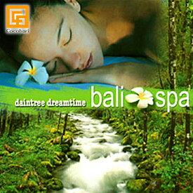 <ヒーリング系> daintree dreamtime bali spa(CD) 【 ヒーリングCD バリ 音楽 CD ガムラン 試聴OK 】《メール便対応可》