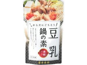 冨貴食研/鍋つゆ 豆乳鍋の素