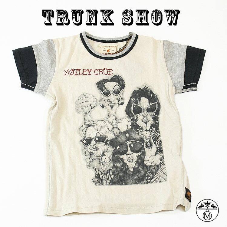 トランクショーTRUNK SHOW ( トランクショー ) キッズTシャツ ■ Tシャツ MOTLEY CRUE ( モトリークルー ) TRUNK SHOW ( トランクショー ) キッズTシャツ
