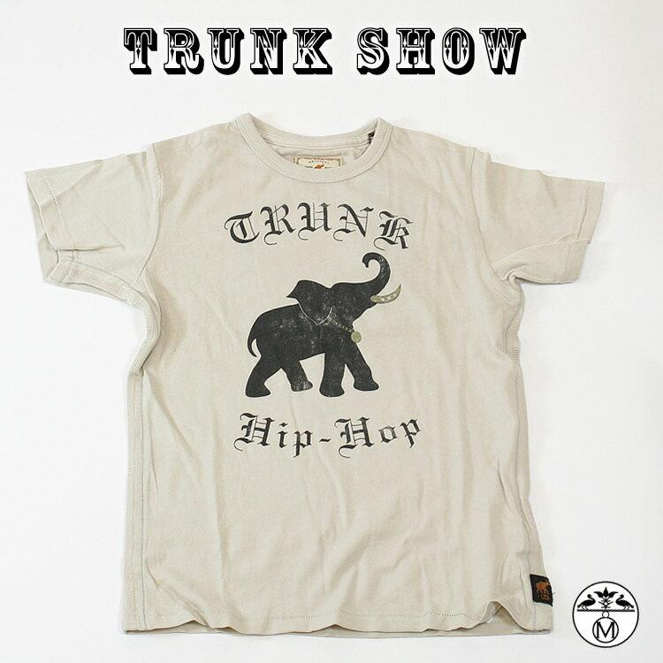トランクショーTRUNK SHOW ( トランクショー ) キッズ ■ Tシャツ Trunk Hip-Hop ( トランク ヒップホップ )TRUNK SHOW ( トランクショー )