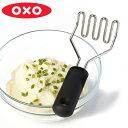 OXO オクソー ポテトマッシャー ( ステンレス ポテト マッシャー へら 万能調理器 便利グッズ ) 【4500円以上送料…