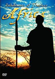 【中古】Inhabitants of Timeless Africa [DVD] [Import]