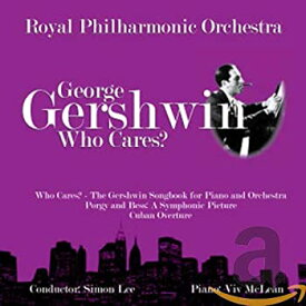 【中古】バレエ音楽「誰がかまうものか」(原曲:ガーシュウイン、H・ケイ編) (Gershwin: Who Cares?)