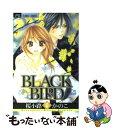 【中古】 BLACK BIRD 6 / 桜小路 かのこ / 小学館 [コミック]【メール便送料無料】【あす楽対応】